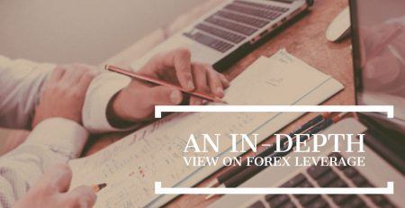 An in depth view on forex leverage
